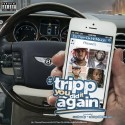DJ Tripp Da Hit Major - #TrippYouDidItAgain mixtape cover art