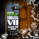 Lil Flip - Timeless VII (Devin The Dude Tribute) mixtape cover art