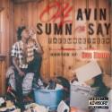 TakeMoneyHeed - Havin' Sumn To Say mixtape cover art