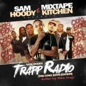 Trapp Radio: The Coke Boys Edition (Hosted By Chinx Drugz) mixtape cover art