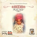 Khidd P - Problem Child mixtape cover art