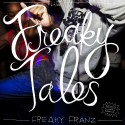 Freaky Franz - The Freaky Tales mixtape cover art