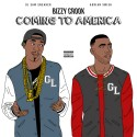 Bizzy Crook - Coming To America  mixtape cover art