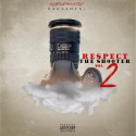 Respect The Shooter 2 mixtape cover art