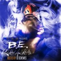 B.E - 2 Real 4 Reality mixtape cover art