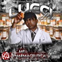 Lucci Lou - Mr. Pharmaceutical mixtape cover art