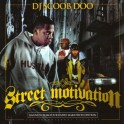 Street Motivation mixtape cover art