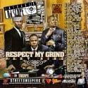 Respect My Grind, Pt. 9 mixtape cover art