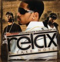 Relax And Takes Notes (2 CDs) mixtape cover art