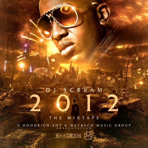 dj scream 2012 the mixtape