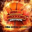 2014 NC Weekend Mixtape mixtape cover art