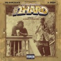 Big Bank Black & B. Green - #2Hard mixtape cover art
