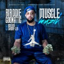 Birddie Goonatic - Muscle Muzik mixtape cover art