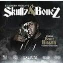 Bonez Bugatti - Skullz & Bonez mixtape cover art