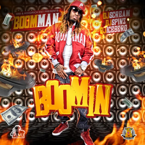 LA Da Boomman – Boomin (Hosted by DJs Scream, Spinz, Iceberg) [Mixtape]