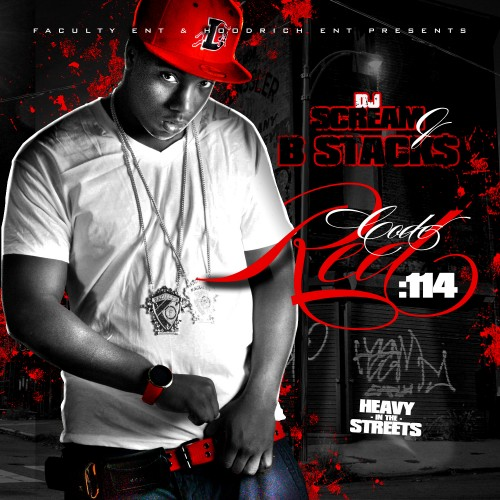 DJ Scream x B Stacks – Code Red 114 (Mixtape)