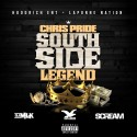 Chris Pride - Southside Legend mixtape cover art