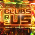 Clubs R Us 2 mixtape cover art