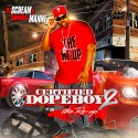 Criminal Manne - Certified Dopeboy 2 (The Re-Up) mixtape cover art