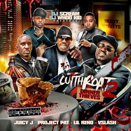 Juicy J & Project Pat - Cut Throat 2 (Dinner Thieves) - DJ