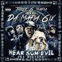 Da Mafia 6ix - Hear Sum Evil (Three 6 Mafia) mixtape cover art