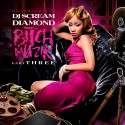 Diamond - Bitch Muzik 3 mixtape cover art