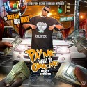 Dirty Mike - Pay Me What Ya Owe Me mixtape cover art