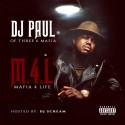DJ Paul - Mafia 4 Life mixtape cover art