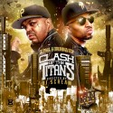 DJ Paul & Drumma Boy - Clash Of The Titans mixtape cover art