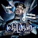 DJ Paul - To Kill Again mixtape cover art