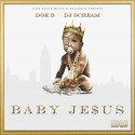 Doe B - Baby Jesus mixtape cover art