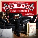 Dru Smith - Flex Season mixtape cover art