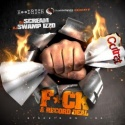 F*ck A Record Deal mixtape cover art