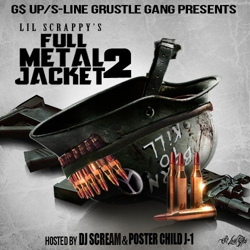 Lil Scrappy – Full Metal Jacket 2 [Mixtape]