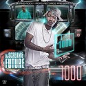Future - 1000 mixtape cover art