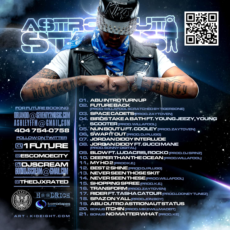 Future - Astronaut Status [Mixtape] - Hosted by DJ Esco, DJ