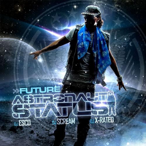 Future – Astronaut Status [Mixtape]