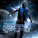 Future - Astronaut Status mixtape cover art