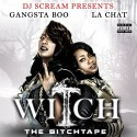 Gangsta Boo & La Chat - Witch mixtape cover art