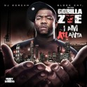 Gorilla Zoe - I Am Atlanta mixtape cover art
