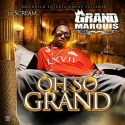 Grand Marquis - Oh So Grand mixtape cover art