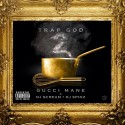 Gucci Mane - Trap God 2 mixtape cover art