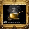 Gucci Mane - Trap God 2 mixtape cover art