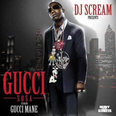 Gucci Mane - Gucci Sosa - DJ Scream