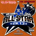 Headed To Tha Allstar 2K13 mixtape cover art