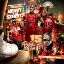 Heavy In The Streets 15 (The Best That Ever Done It!) mixtape cover art