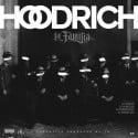 HoodRich - La Familia mixtape cover art