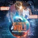 Hoodrich Pablo Juan & Drug Rixh Pe$o - MONY POWR RSPT World mixtape cover art