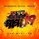 Hot 107.9  Birthday Bash 19 Mixtape mixtape cover art