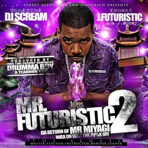 J. Futuristic - Mr. Futuristic 2 (Da Return Of Mr. Miyagi)
